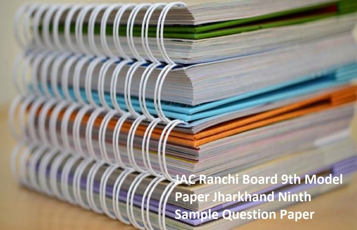 JAC Ranchi Board 9th Model Paper 2020 Jharkhand Ninth Sample Question Paper 2020