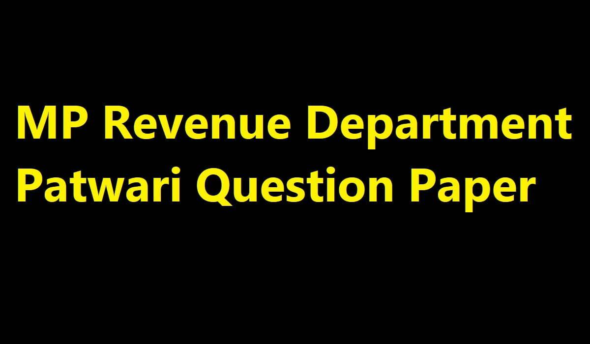 MP Revenue Department Patwari Question Paper 2019