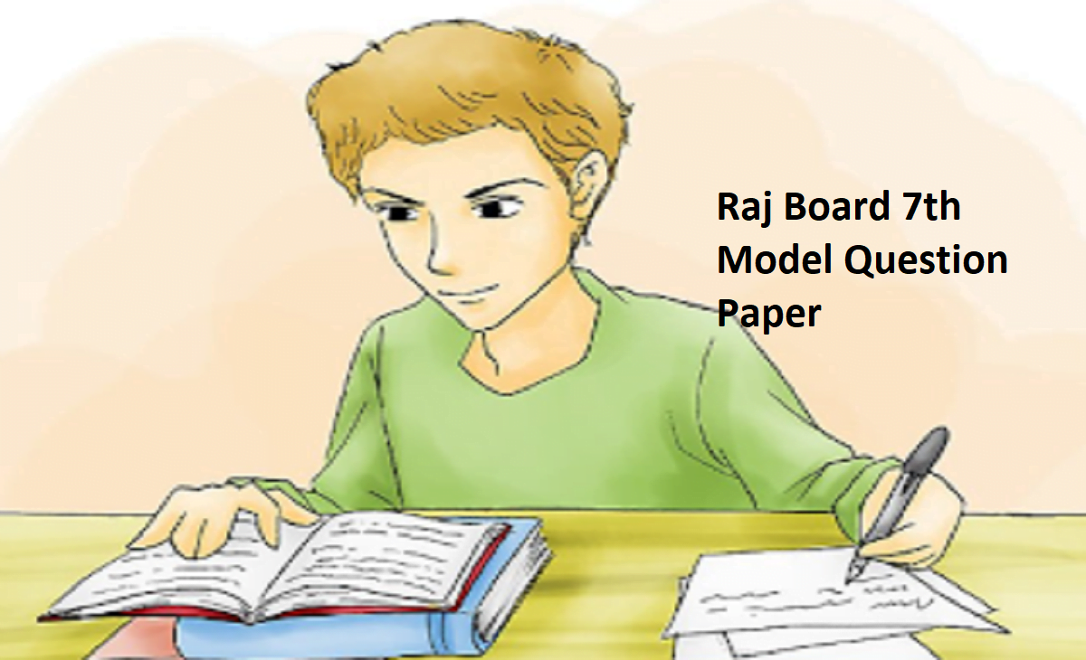 Raj Board 7th Model Question Paper 2020