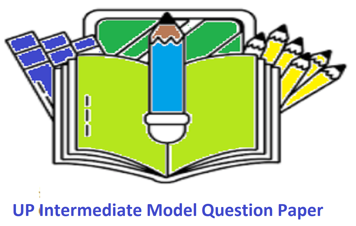 UP Intermediate Model Question Paper